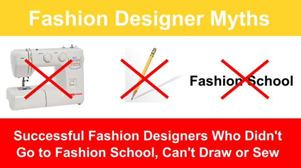 Successful Fashion Designers Who Did Not Go To Fashion School