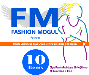 1A- THE FASHION MOGUL PACKAGE - 10 ITEMS TOTAL (DIGITAL FASHION PRO V9 INDUSTRY CLOTHING DESIGN SOFTWARE + CLOTHING LINE BUSINESS PACK. GO FROM ASPIRING FASHION DESIGNER TO A PROFESSIONAL CLOTHING LINE!