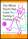 2a- The Official Step by Step Guide to Starting a Clothing Line Book. 4th Edition. Packed with detailed information on every aspect of How to Start a Clothing Line. Buy it separately or inside of a package to save!