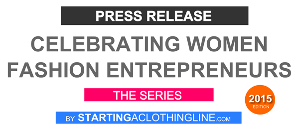 Celebrating Women Owned Fashion Businesses - Press Release