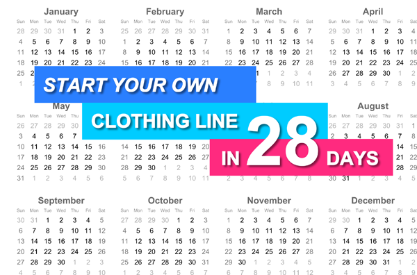 Start a Clothing in 28 Days
