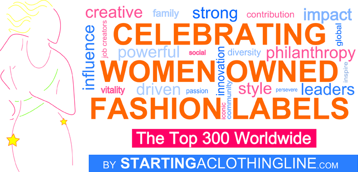 Top 300 Women Owned Fashion Labels and Clothing Lines