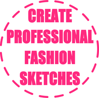 Draw professional fashion sketches and clothing designs