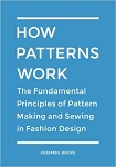 How Patterns Work - Principles of Pattern Making and Sewing in Fashion Design