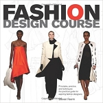 Fashion Design Course - A Practical Guide for Aspiring Fashion Designers